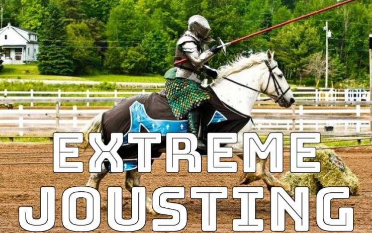 Extreme Jousting